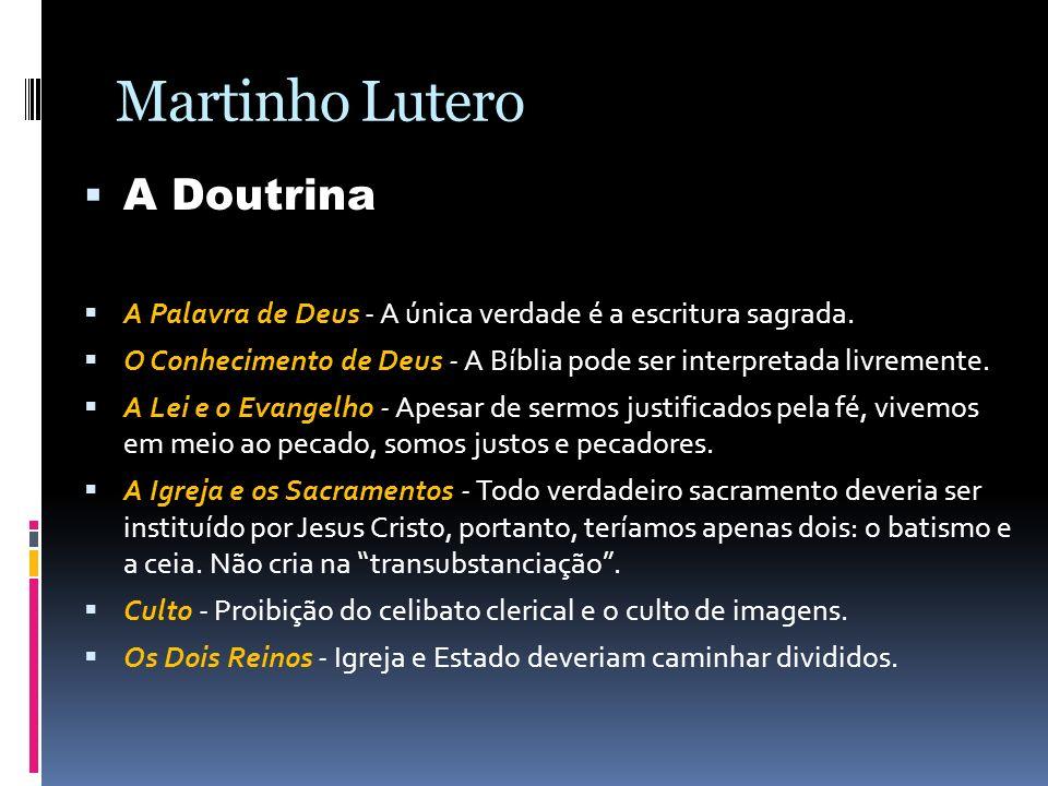 Martinho Lutero A Doutrina