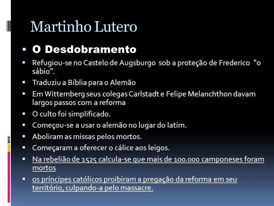 Martinho Lutero O Desdobramento