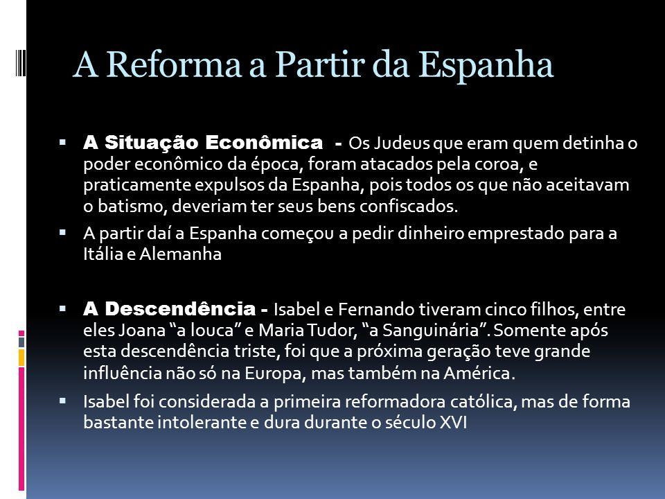A Reforma a Partir da Espanha