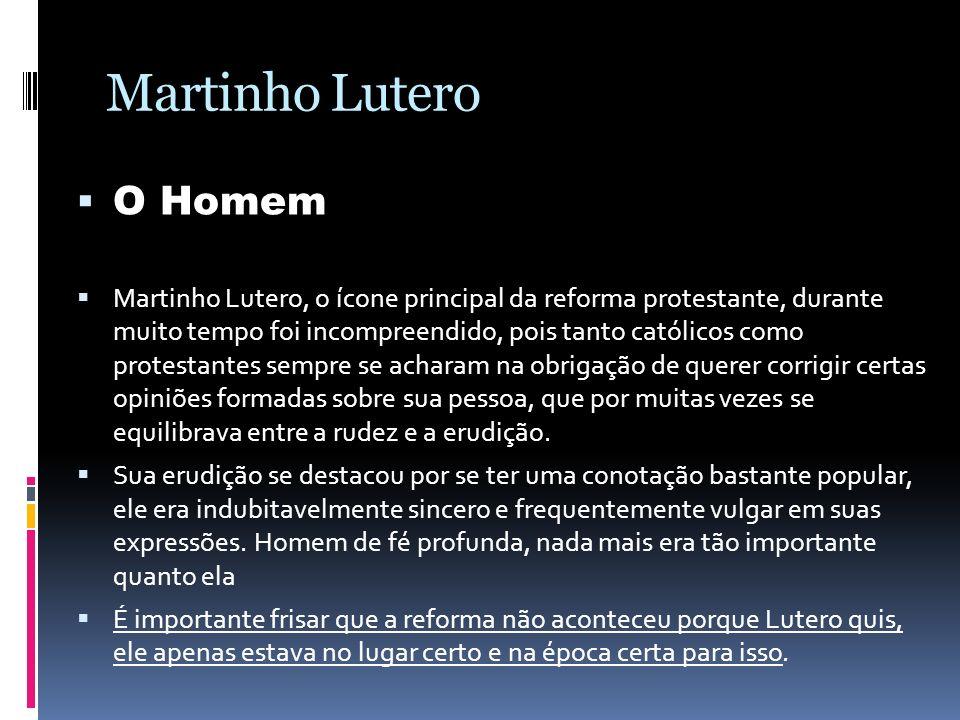 Martinho Lutero O Homem