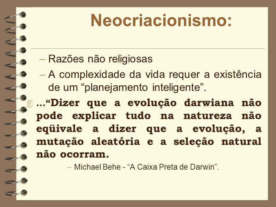 Neocriacionismo: Razões não religiosas