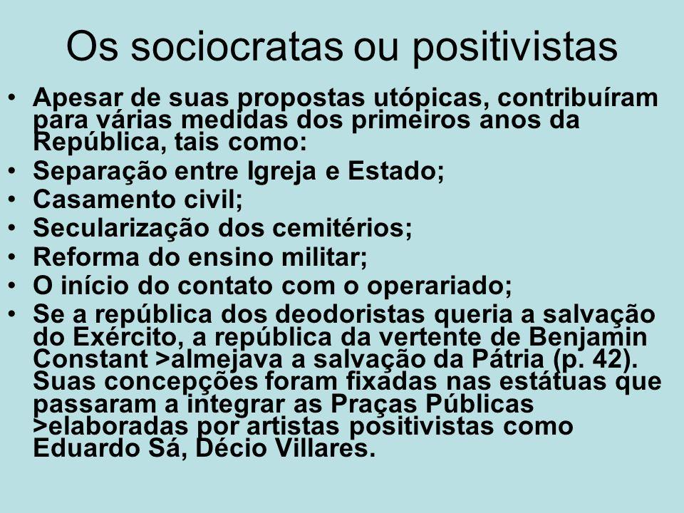Os sociocratas ou positivistas