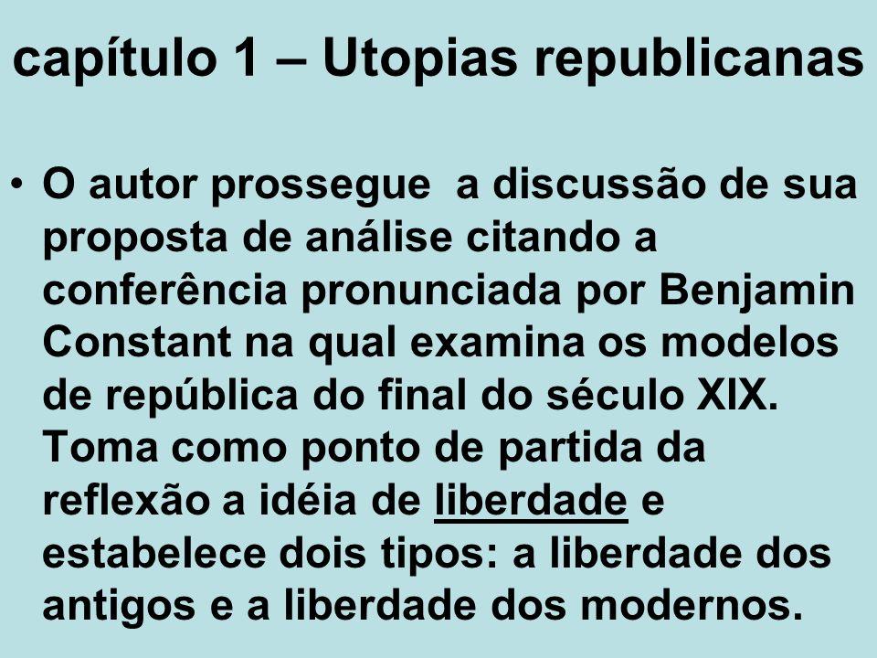 capítulo 1 – Utopias republicanas