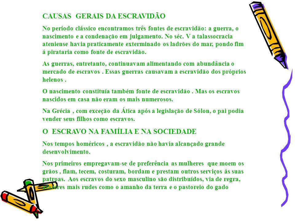CAUSAS GERAIS DA ESCRAVIDÃO