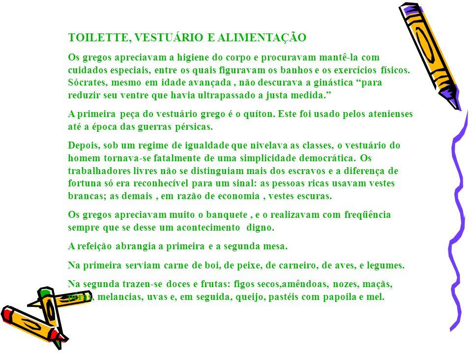TOILETTE, VESTUÁRIO E ALIMENTAÇÃO