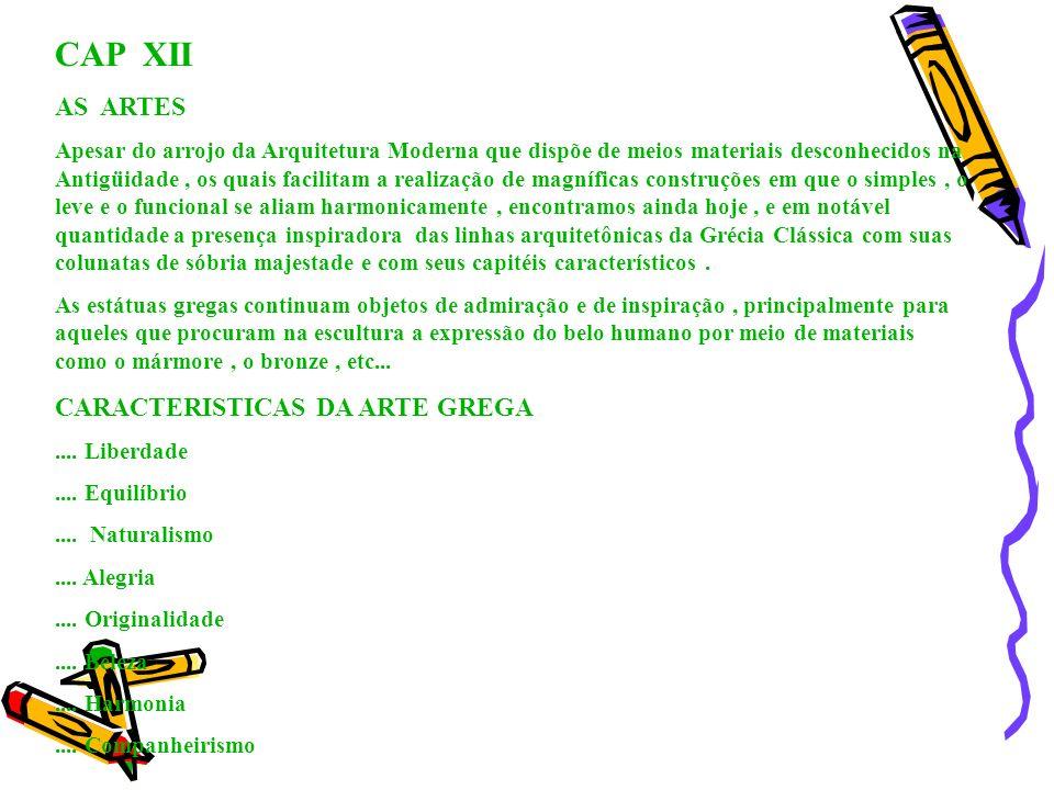 CAP XII AS ARTES CARACTERISTICAS DA ARTE GREGA