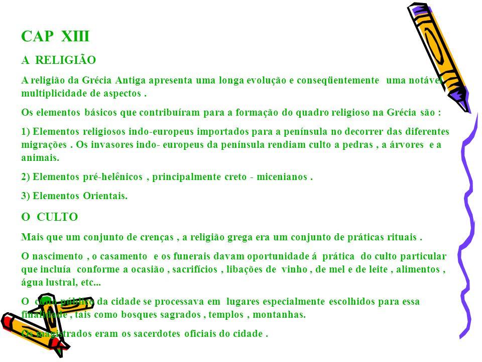 CAP XIII A RELIGIÃO O CULTO