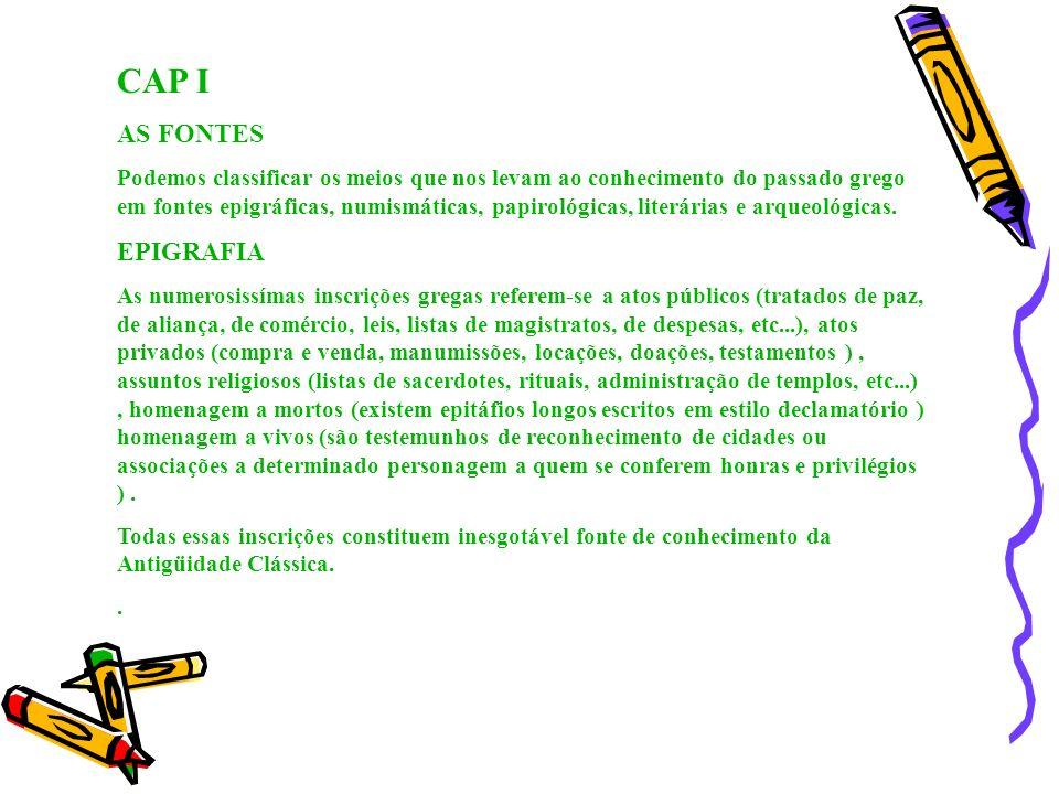 CAP I AS FONTES EPIGRAFIA