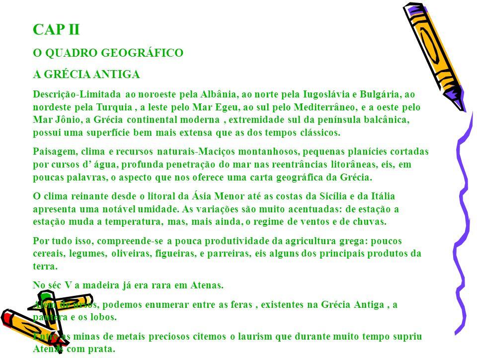CAP II O QUADRO GEOGRÁFICO A GRÉCIA ANTIGA
