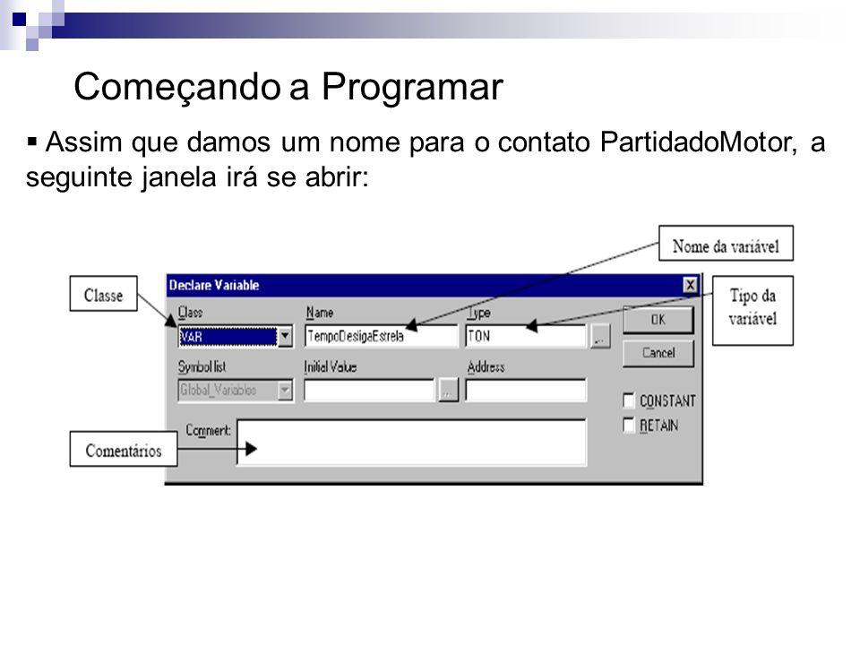 Começando a ProgramarAssim que damos um nome para o contato PartidadoMotor, a seguinte janela irá se abrir: