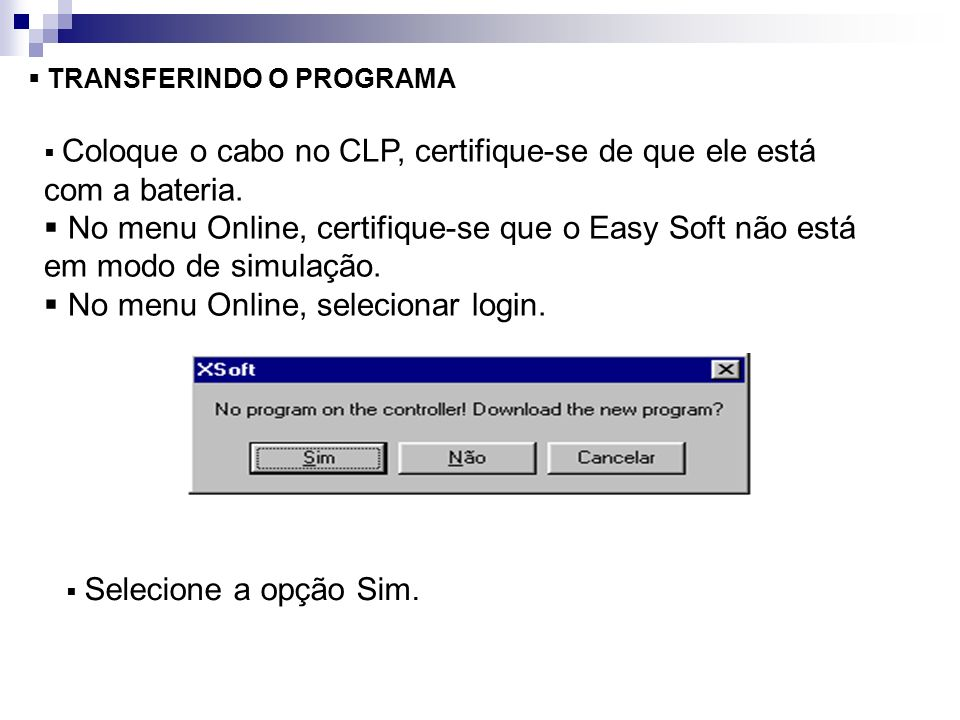 No menu Online, selecionar login.