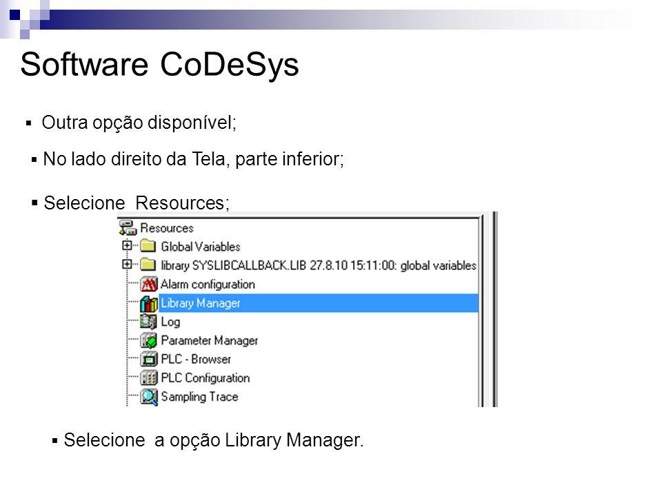Software CoDeSys Selecione Resources; Outra opção disponível;