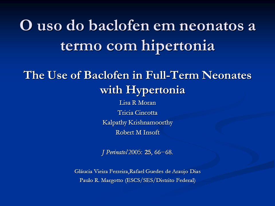 O uso do baclofen em neonatos a termo com hipertonia