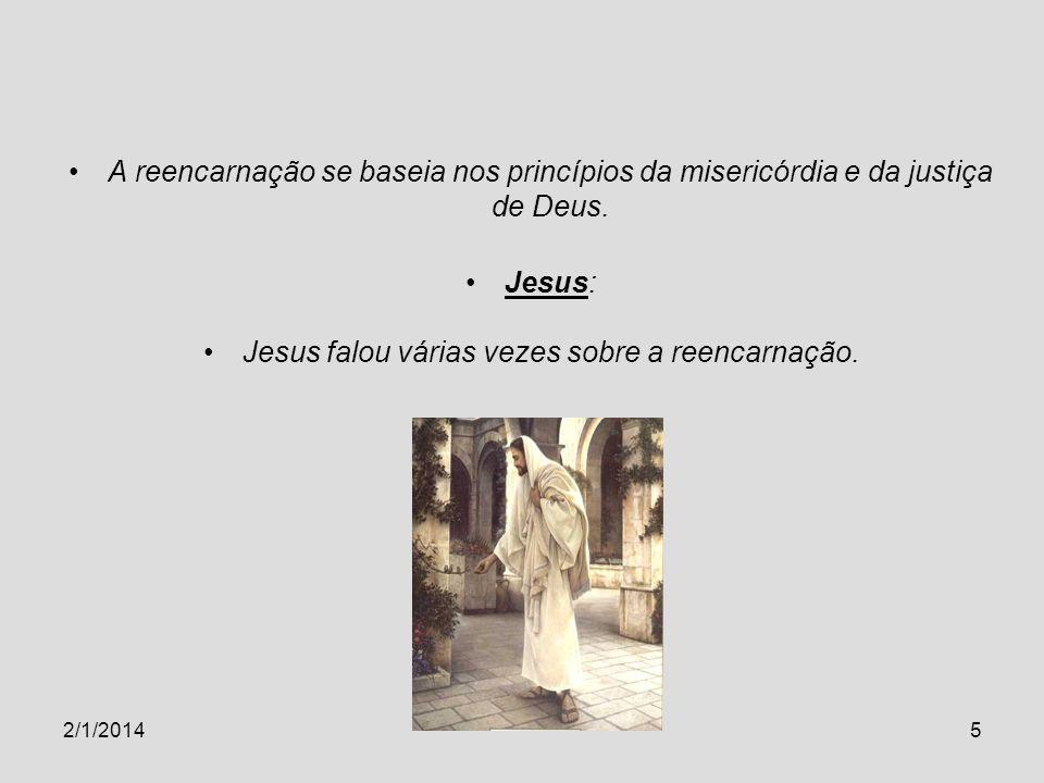 Jesus falou várias vezes sobre a reencarnação.