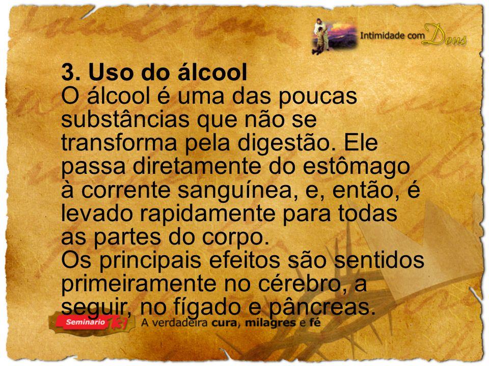 3. Uso do álcool