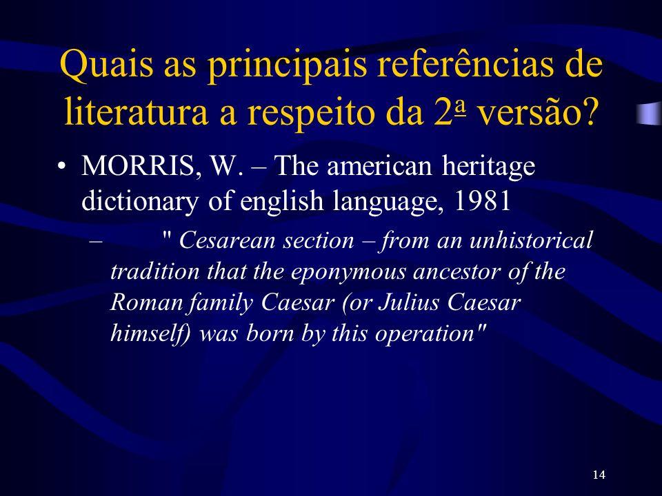 Quais as principais referências de literatura a respeito da 2a versão