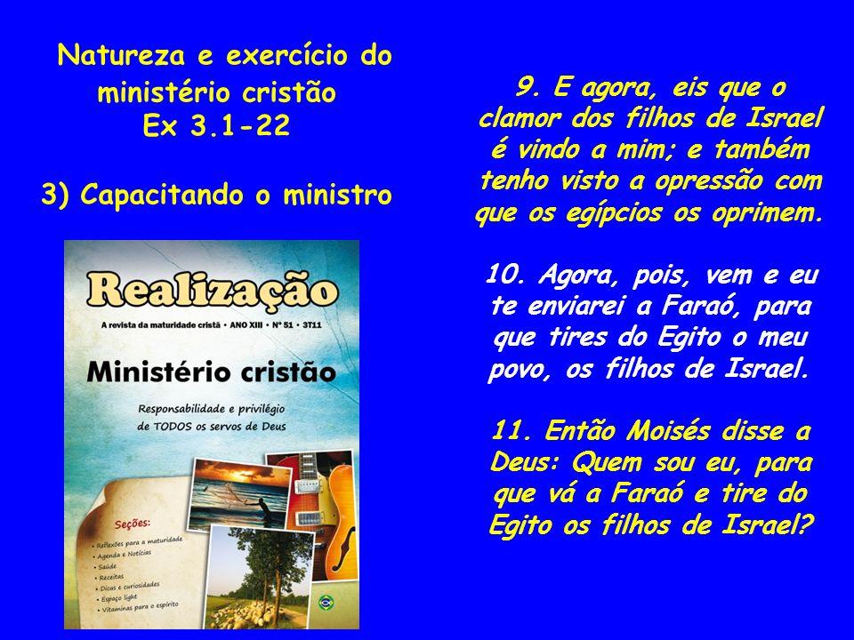 Natureza e exercício do ministério cristão 3) Capacitando o ministro