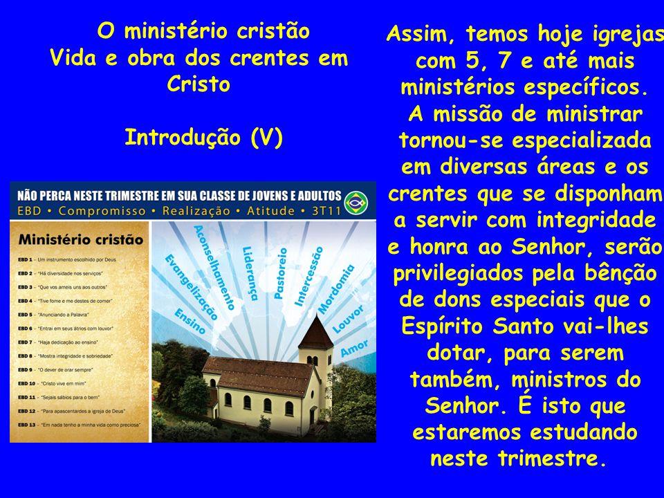 Vida e obra dos crentes em Cristo