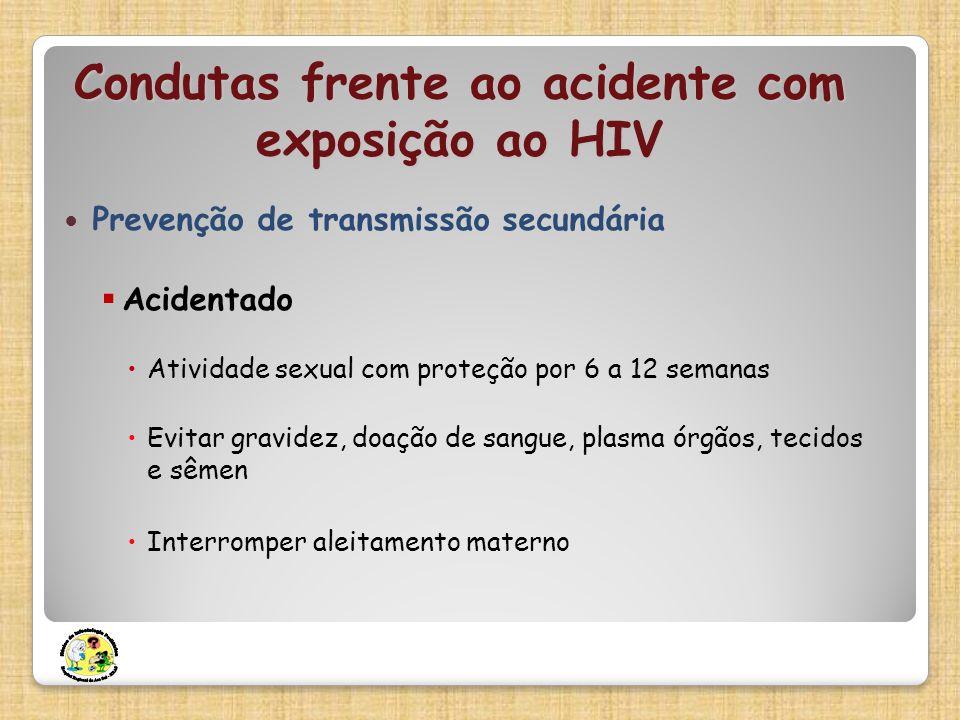 Condutas frente ao acidente com exposição ao HIV