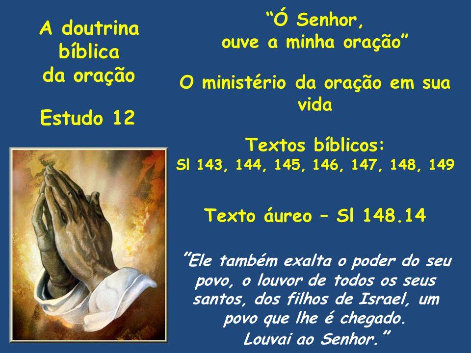 O ministério da oração em sua vida