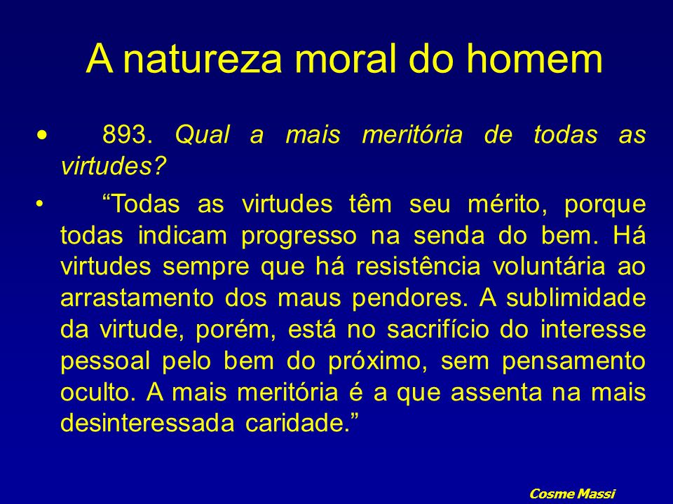 A natureza moral do homem