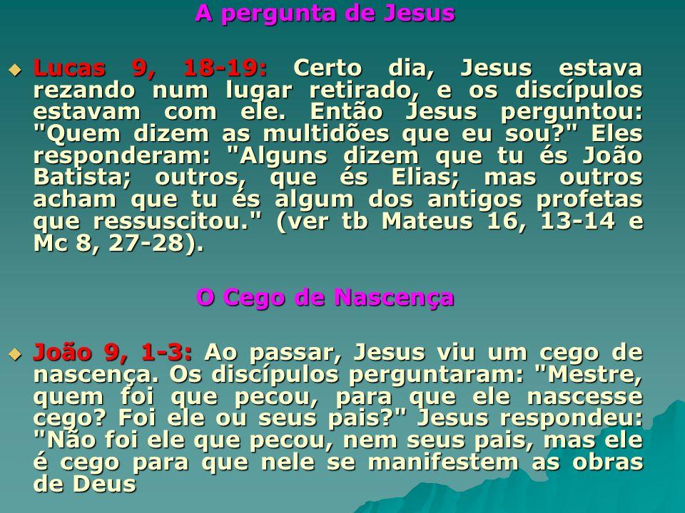 A pergunta de Jesus