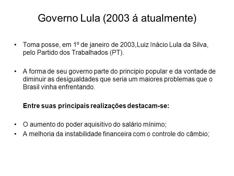 Governo Lula (2003 á atualmente)