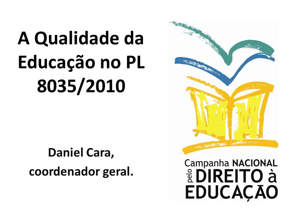 A Qualidade da Educação no PL 8035/2010
