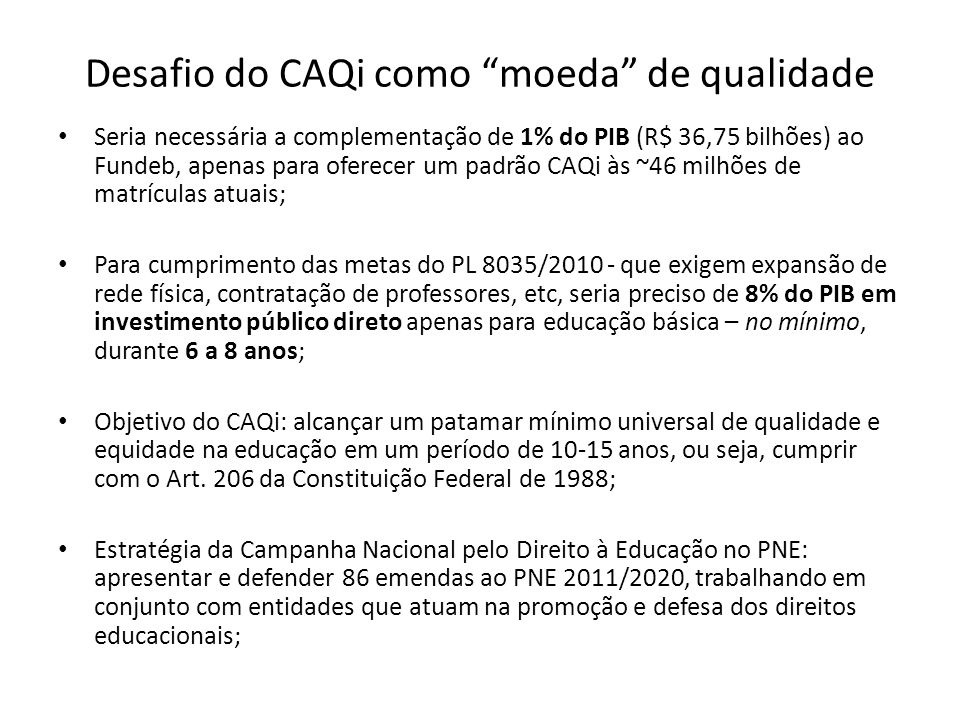 Desafio do CAQi como moeda de qualidade