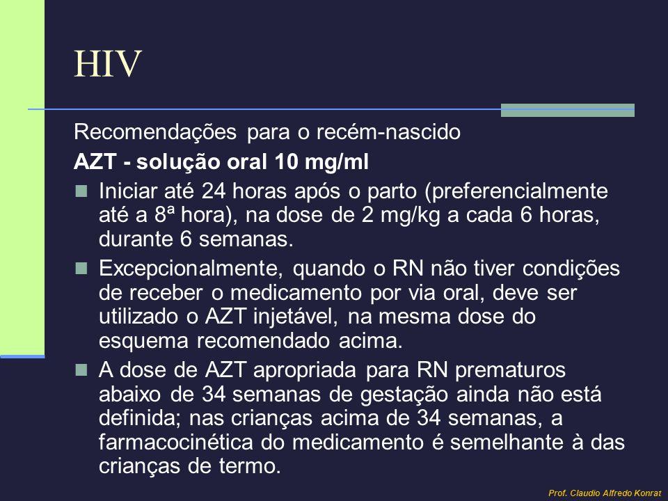 HIV Recomendações para o recém-nascido AZT - solução oral 10 mg/ml