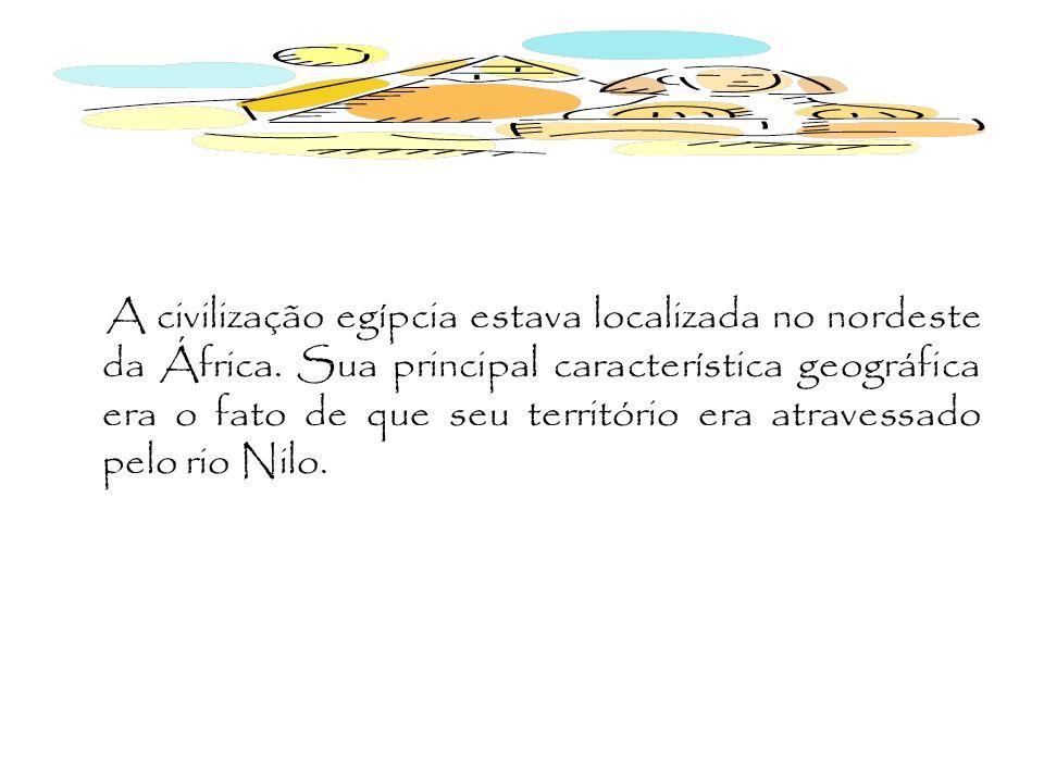 A civilização egípcia estava localizada no nordeste da África