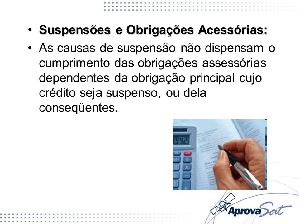 Suspensões e Obrigações Acessórias: