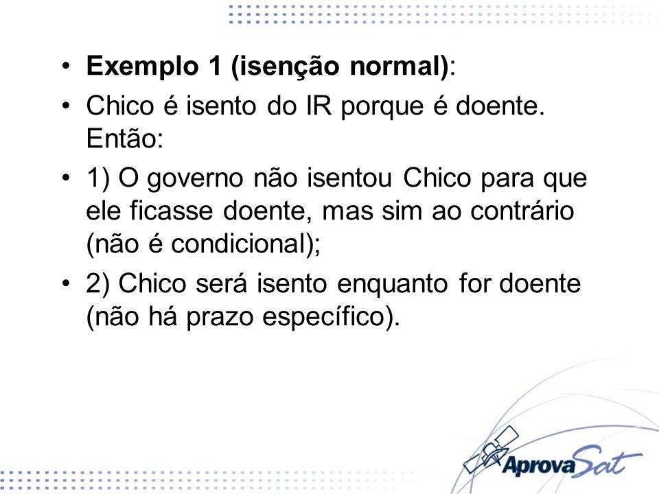 Exemplo 1 (isenção normal):