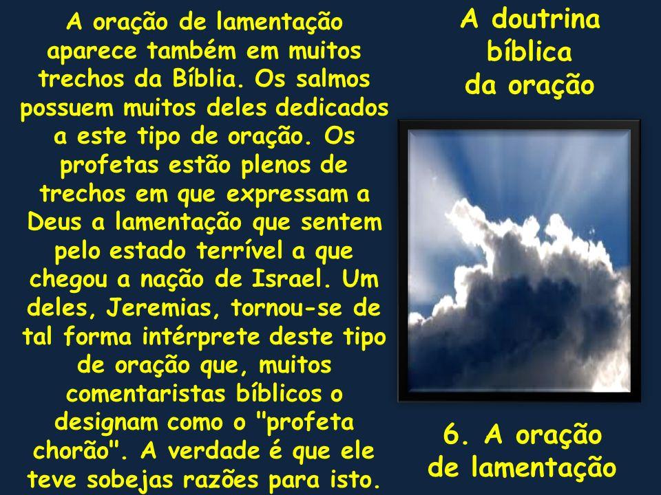 A doutrina bíblica da oração 6. A oração de lamentação