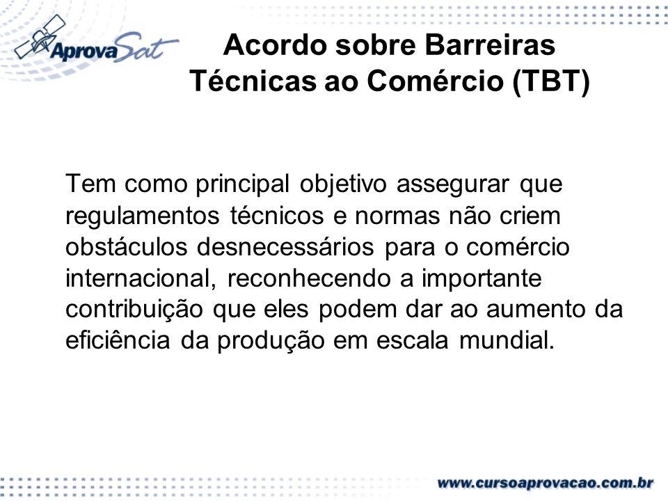 Acordo sobre Barreiras Técnicas ao Comércio (TBT)