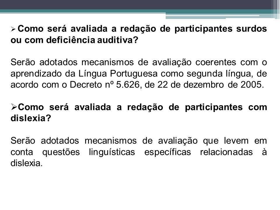 Como será avaliada a redação de participantes com dislexia