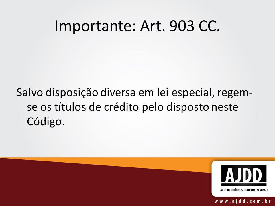Importante: Art. 903 CC.