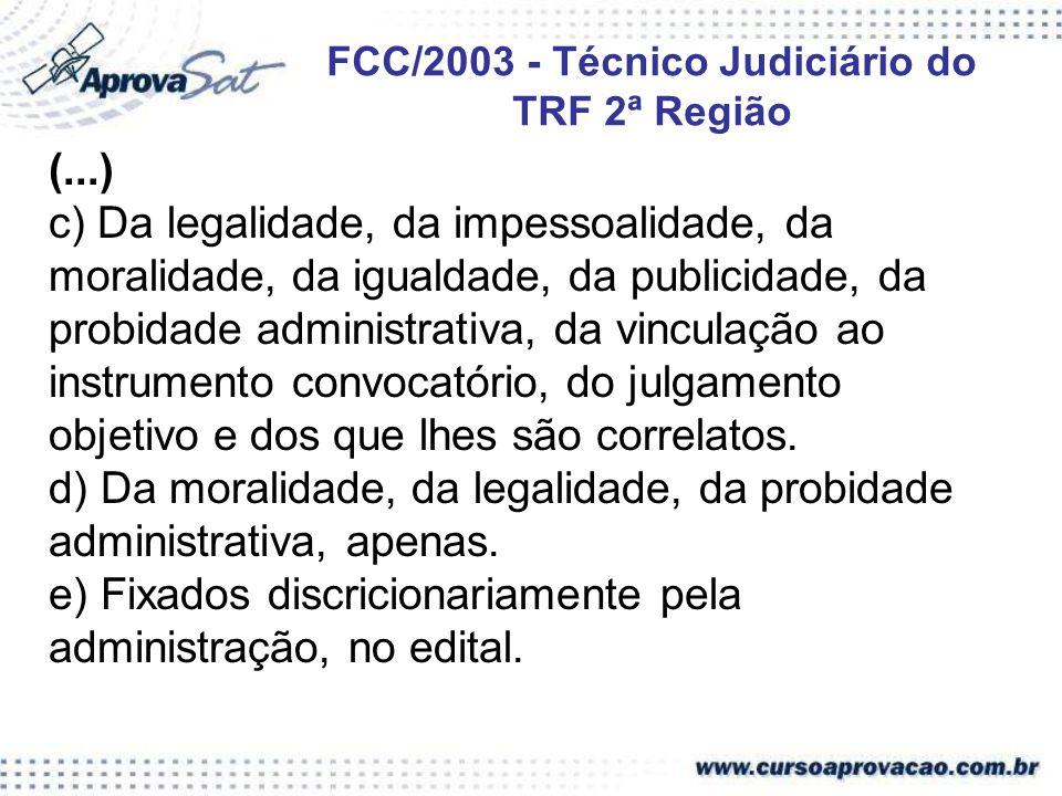 FCC/2003 - Técnico Judiciário do TRF 2ª Região