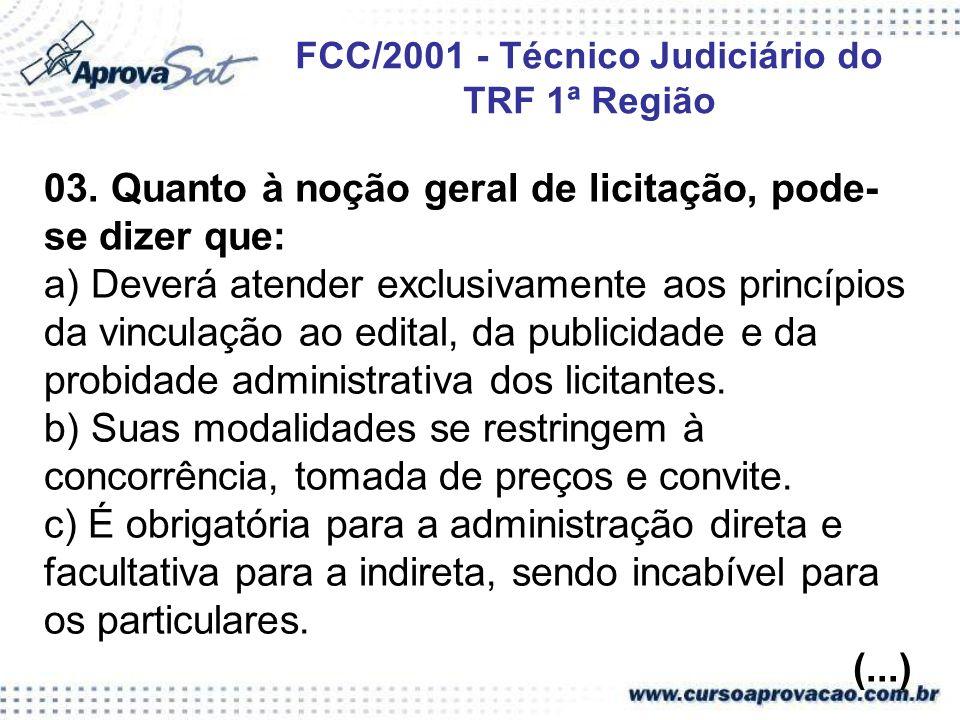 FCC/2001 - Técnico Judiciário do TRF 1ª Região