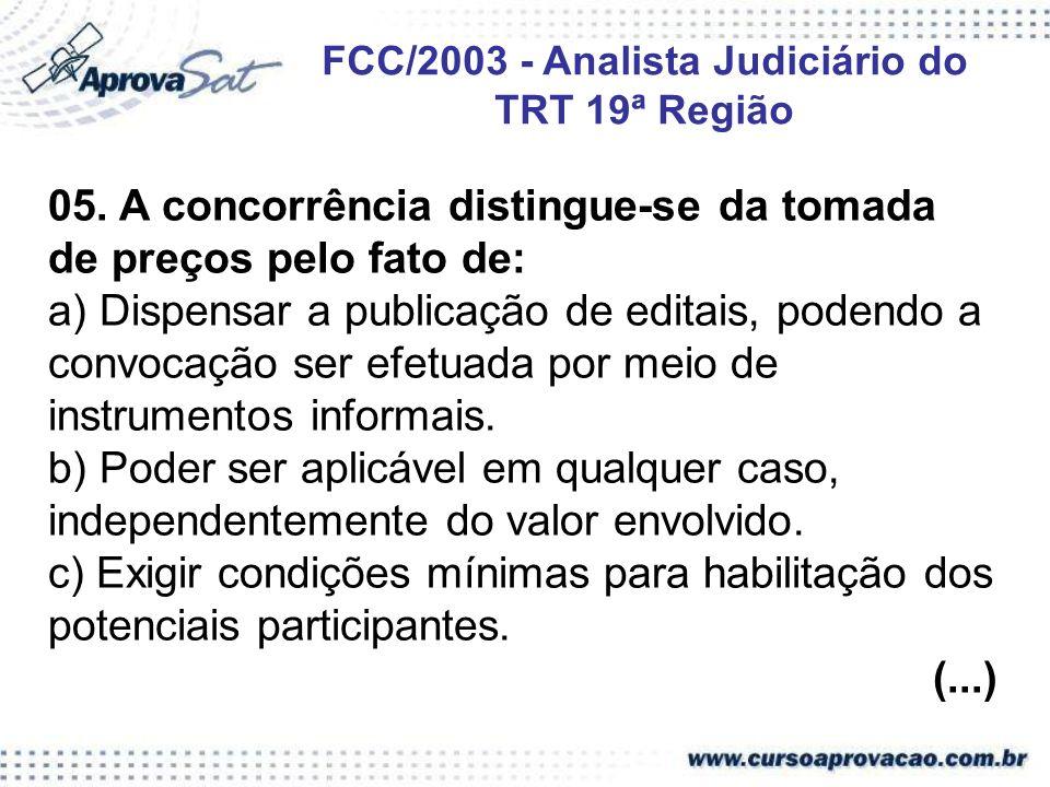 FCC/2003 - Analista Judiciário do TRT 19ª Região
