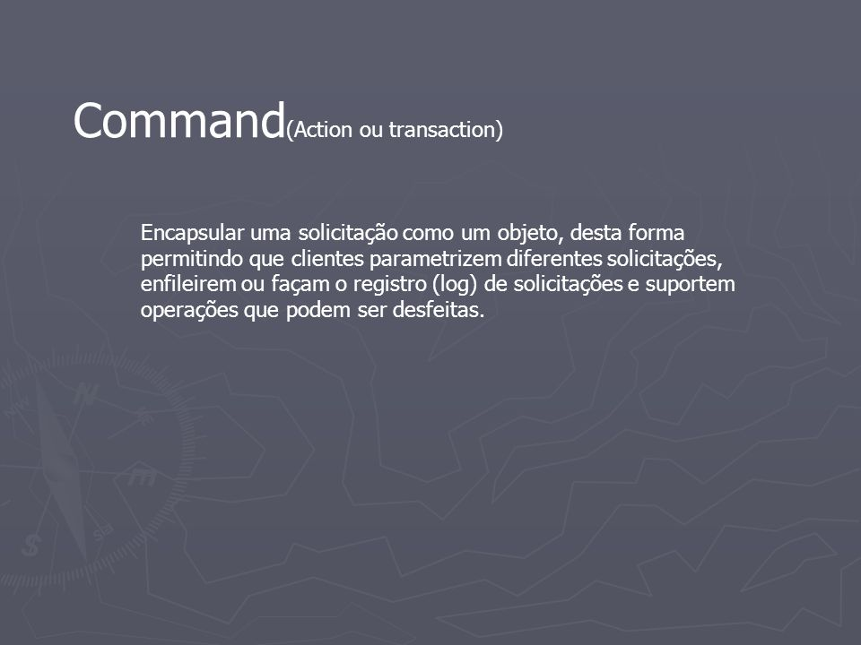 Command(Action ou transaction)