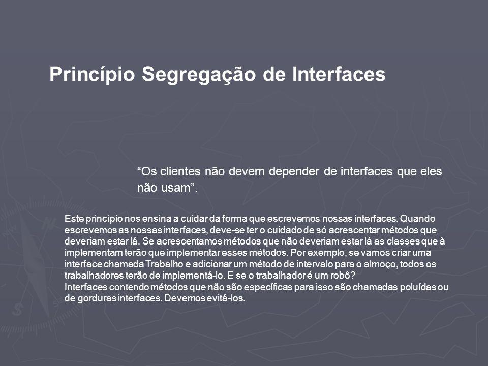 Princípio Segregação de Interfaces