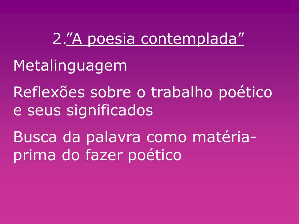 2. A poesia contemplada