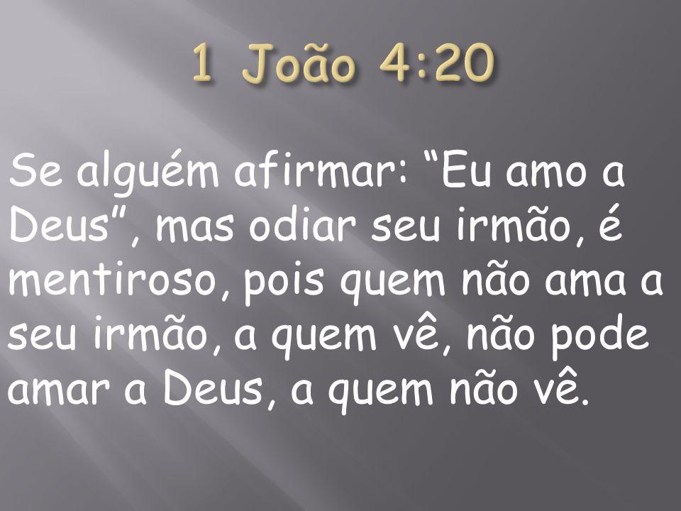 1 João 4:20