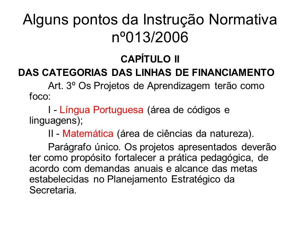 Alguns pontos da Instrução Normativa nº013/2006