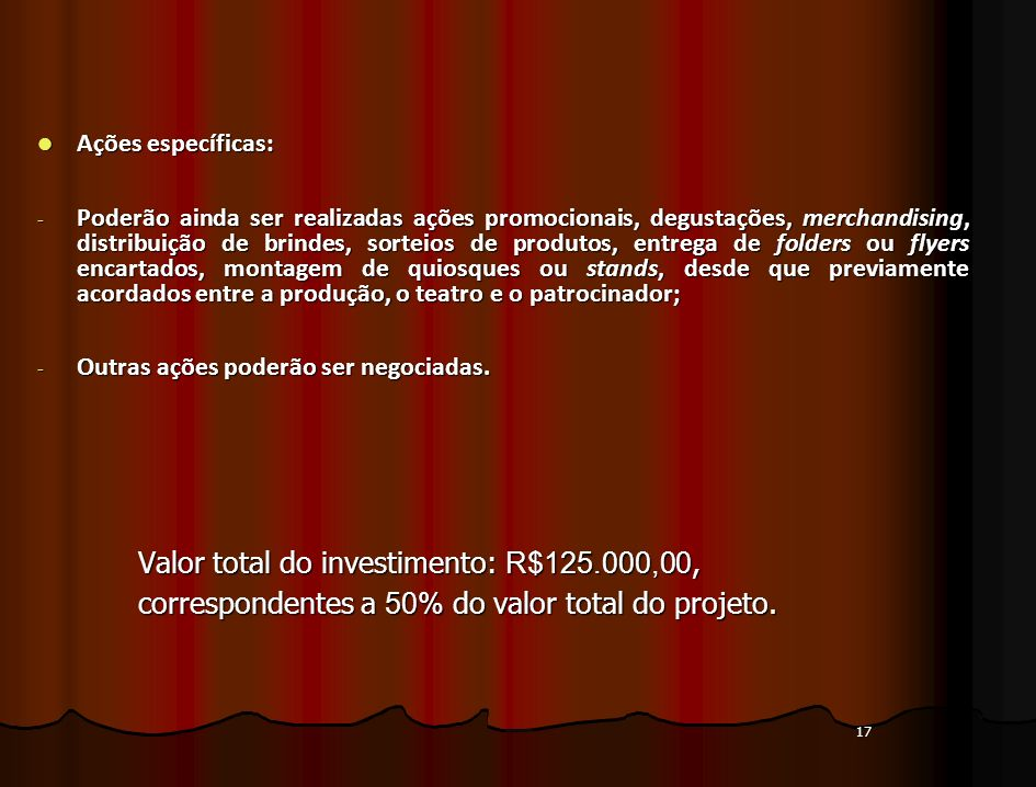 correspondentes a 50% do valor total do projeto.