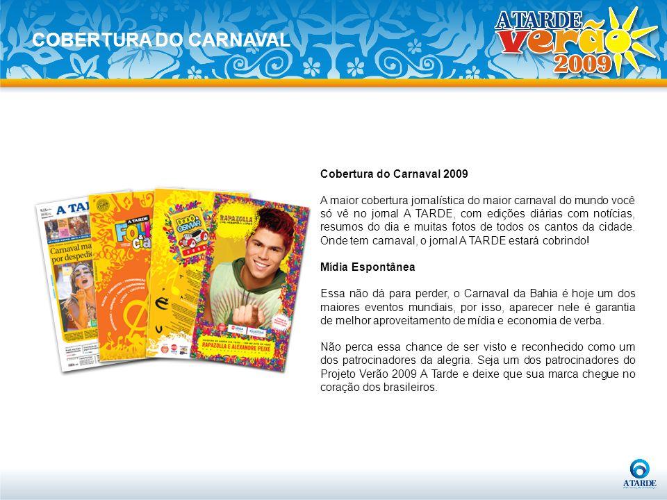 COBERTURA DO CARNAVAL Cobertura do Carnaval 2009