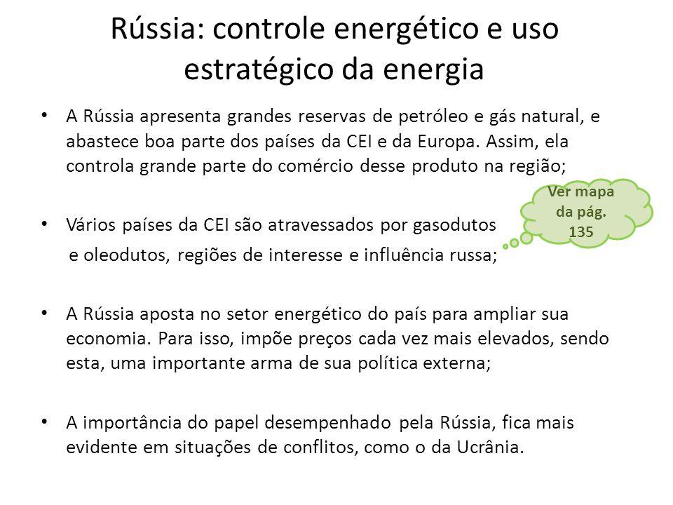Rússia: controle energético e uso estratégico da energia
