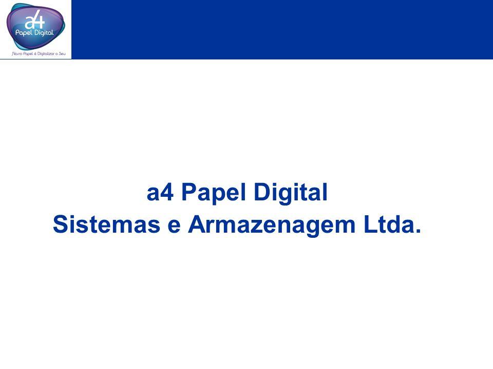 a4 Papel Digital Sistemas e Armazenagem Ltda.