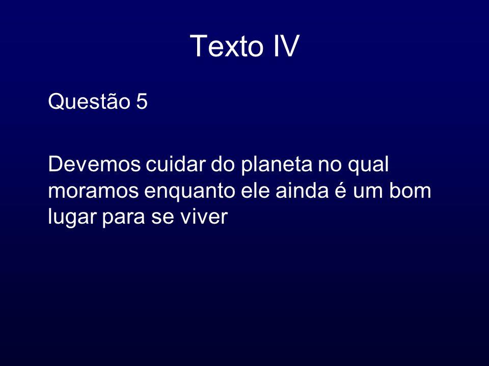 Texto IV Questão 5.